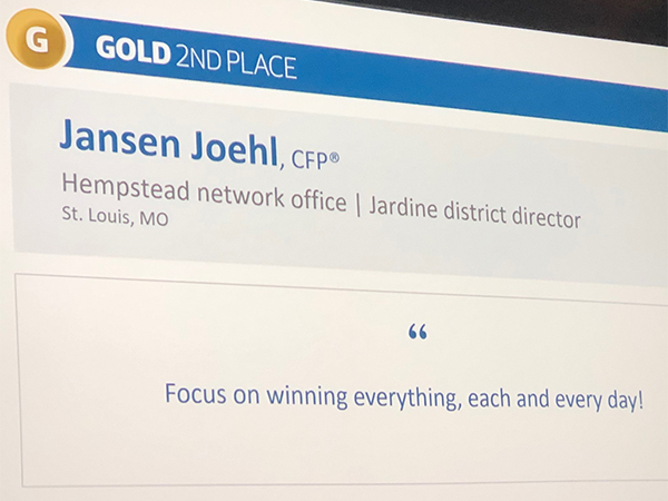 Jansen Joehl, Gold 2nd Place, Focus on Winning Everything Each and Every Day